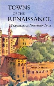 Towns of the Renaissance by David D. Hume