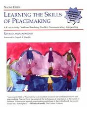 Learning the skills of peacemaking by Naomi Drew