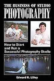 The business of studio photography by Edward R. Lilley