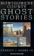 Montgomery County Ghost Stories PDF