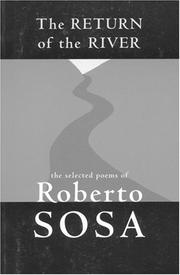 Cover of: Return of the River by Roberto Sosa