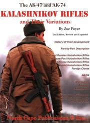The AK-47 and AK-74 Kalashnikov rifles and their variations by Joe Poyer
