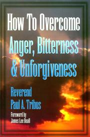 How to overcome anger, bitterness & unforgiveness PDF