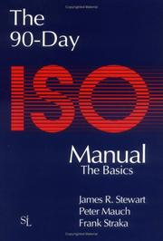 Cover of: The 90-Day ISO 9000 Manual | Peter Mauch, James Stewart, Frank Straka