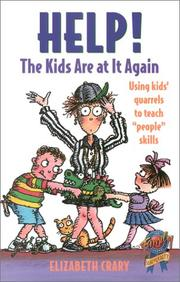 Help! the Kids Are at It Again by Elizabeth Crary