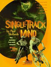 Single Track Mind by Paul Skilbeck