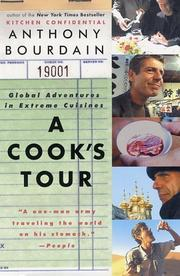 A Cook&#39;s Tour by Anthony Bourdain