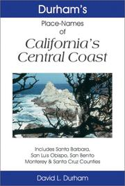Durham's place names of California's Central Coast by David L. Durham