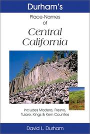 Durham's place names of central California by David L. Durham
