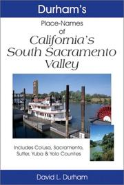 Durham's Place Names of California's South Sacramento Valley by David L. Durham