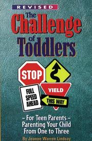 The Challenge of Toddlers by MARILYN REYNOLDS