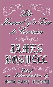 Account of Corsica, the journal of a tour to that island, and memoirs of Pascal Paoli by James Boswell