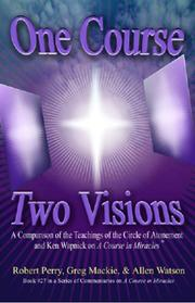 One Course, Two Visions PDF