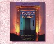 Houses in time by Linda G. Harris