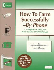 How to farm successfully--by phone by Johnson, Deborah