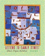 Letters to Early Street by Albert Flynn DeSilver