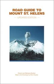 Cover of: Road Guide to Mount St. Helens (Updated Edition) by Robert Decker, Barbara Decker