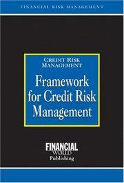Framework for Credit Risk Management PDF