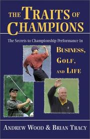 The traits of champions : the secrets to championship performance in business, golf and life PDF
