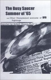 The Busy Saucer Summer of '65 and Other Unexplained accounts of UFO Sightings PDF