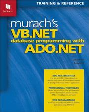 Murach's VB.NET database programming with ADO.NET by Anne Prince
