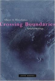 Crossing Boundaries by Albert Otto Hirschman