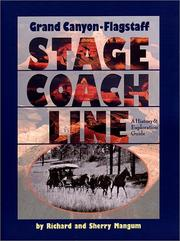 Grand Canyon-Flagstaff stage coach line by Richard K. Mangum