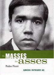 The masses are asses by Pedro Pietri