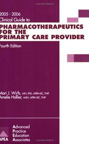 Clinical Guide to Pharmacotherapeutics for the Primary Care Provider2005/2006