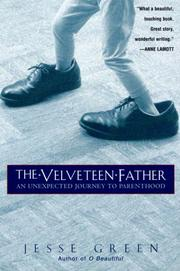 The velveteen father by Jesse Green