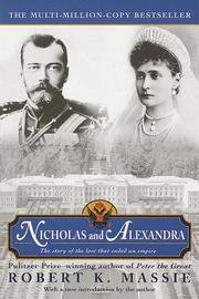 Nicholas and Alexandra by Robert Massie Freeman