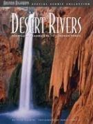 Desert Rivers by Peter Aleshire