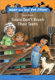 Goats Don't Brush Their Teeth (Abby and Tess Pet-Sitters) PDF