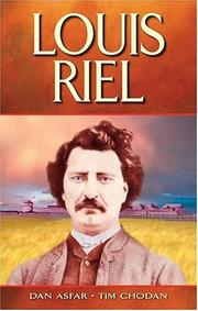 Louis Riel by Dan Asfar