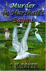 Murder in Marshall's Bayou by S. H. Baker