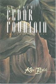 To this cedar fountain by Kate Braid