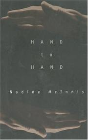 Hand to hand by Nadine McInnis