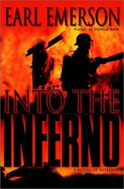 Into the inferno by Earl W. Emerson