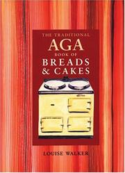 The Traditional Aga Book of Breads and Cakes PDF