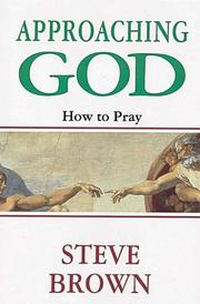 Approaching God by Steve Brown