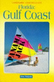 Landmark Visitor Guide Floridas Gulf Coast (Landmark Visitors Guide Floridas Gulf Coast, 1st ed) (Landmark Visitors Guide Floridas Gulf Coast, 1st ed)
