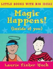 Magic Happens! (Little Books with Big Ideas) PDF