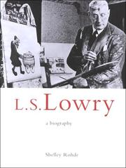 L. S. Lowry by Shelley Rohde