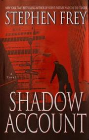 Shadow account by Stephen W. Frey