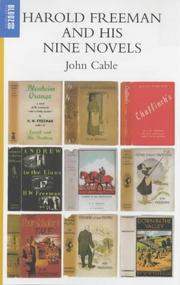 Harold Freeman and His Nine Novels by John Cable