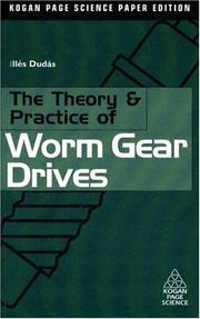 The Theory and Practice of Worm Gear Drives (Kogan Page Science) PDF