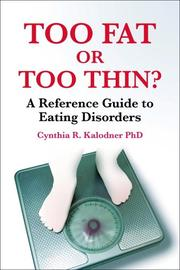Too Fat or Too Thin? A Reference Guide to Eating Disorders PDF