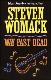 Way Past Dead by Steven Womack