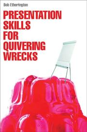 Presentation Skills for Quivering Wrecks PDF