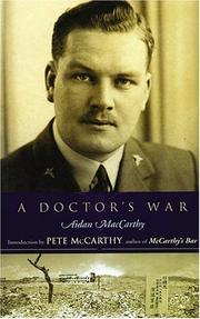 A Doctor's War by Aidan MacCarthy
